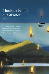 Monique Proulx - Champagne.