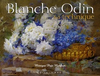 Monique Pujo Monfran - Blanche Odin - Sa technique.