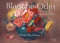 Monique Pujo Monfran - Blanche Odin - Passion aquarelles.