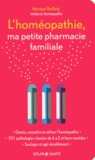 Monique Quillard - L'homéopathie, ma petite pharmacie familiale.