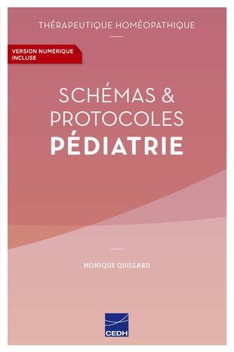 Monique Quillard - Schémas & Protocoles Pédiatrie.