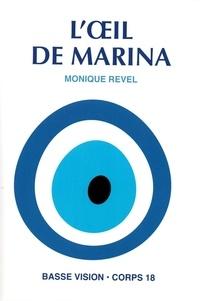 Monique Revel - L'oeil de Marina.