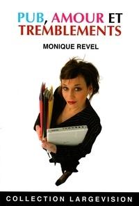 Monique Revel - Pub, amour et tremblements.