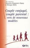 Monique Robin - Couple conjugal, couple parental : vers de nouveaux modèles.