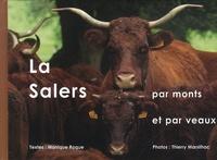 Monique Roque et Thierry Marsilhac - La Salers par monts et par veaux.