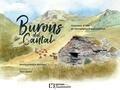 Monique Roque-Marmeys - Burons du Cantal - Histoire d'hier et rencontres d'aujourd'hui.