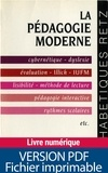 Monique Rossini-Mailhé - La pédagogie moderne - 500 notions théoriques et pratiques.