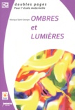 Monique Saint-Georges - Ombres et lumiéres.