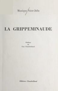 Monique Saint-Julia et Guy Chambelland - La grippeminaude.