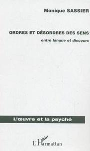 Monique Sassier - Ordres et désordres des sens - Entre langue et discours.