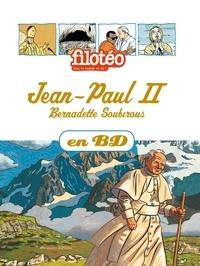 Monique Scherrer et Isabelle de Wazières - Les Chercheurs de Dieu Tome 5 : Jean Paul II - Bernadette Soubirous.