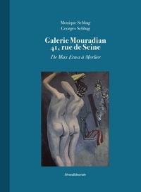 Monique Sebbag et Georges Sebbag - Galerie Mouradian 41, rue de Seine - De Max Ernst à Merlier.