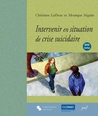 Monique Séguin - Intervenir en situation de crise suicidaire.