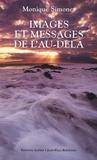 Monique Simonet - Images et messages de l'au-delà - La transcommunication.