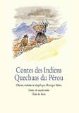 Monique Stérin - Contes des Indiens Quechuas du Pérou.