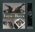 Monique Stringfellow - Toys for boys - Livre et montre.