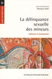 Monique Tardif - La délinquance sexuelle des mineurs - Théories et recherches.