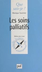 Monique Tavernier et Paul Angoulvent - Les soins palliatifs.
