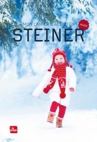 Monique Tedeschi - Mon cahier d'activités Steiner - Hiver.