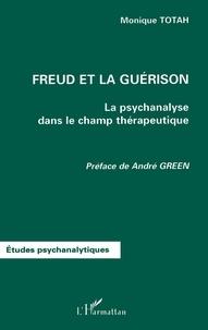 Freud et la guérison. La psychanalyse dans le champ thérapeutique.pdf