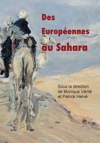 Monique Vérité et Patrick Hervé - Des Européennes au Sahara.