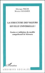 Monique Wach et Béatrice Hammer - La structure des valeurs est-elle universelle ? - Genèse et validation du modèle compréhensif de Schwartz.