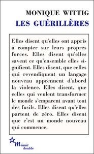 Monique Wittig - Les guérillères.