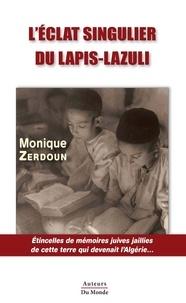 Monique Zerdoun - L'etat singulier du lapis-lazuli.