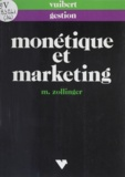Monique Zollinger - Monétique et marketing.