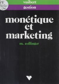 Monique Zollinger - Monétique et marketing.