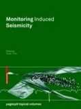 Monitoring Induced Seismicity.