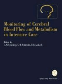 Monitoring of Cerebral Blood Flow and Metabolism in Intensive Care.