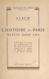 Monnaie de Paris et Ina Bandy - L'histoire de Paris depuis 2000 ans - Album de l'exposition de numismatique et de sigillographie, juin-juillet 1950.
