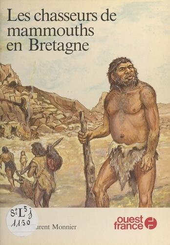 CHASSEURS DE MAMMOUTHS EN BRETAGNE