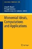Monomial Ideals, Computations and Applications.