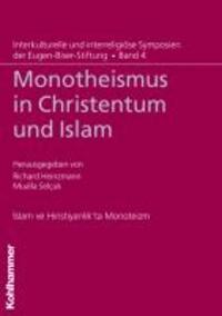 Monotheismus in Christentum und Islam.