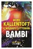 Mons Kallentoft et Markus Lutteman - Zack Tome 3 : Bambi.