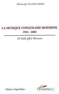 La musique congolaise moderne 1953-2003 - De Kallé Jeff à Werrason.pdf