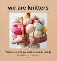 Monsieur Alberto Bravo et Madame Pepita Marin - We are knitters - Tricotez comme aux quatre coins du monde.
