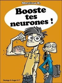 Monsieur B - Booste tes neurones !.
