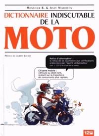 Monsieur B et Issey Mishiffon - Dictionnaire indiscutable de la moto.