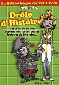 Monsieur B - Drôle d'Histoire.