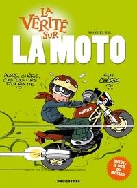 Monsieur B - La vérité sur la moto.