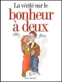 Monsieur B et Bertrand Meunier - La vérité sur le bonheur à deux Coffret en 3 volumes : La vie de couple ;  Le mariage ; Le bébé.