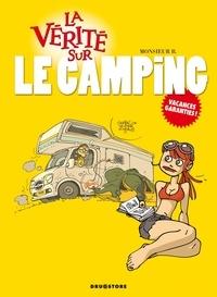 Monsieur B - La vérité sur le camping.