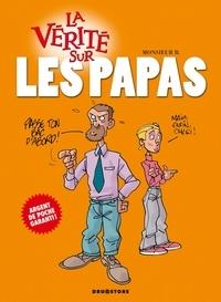 Monsieur B - La vérité sur les papas.