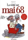 Monsieur B - La vérité sur Mai 68.