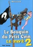 Monsieur B et Annie Pastor - Le bouquin du petit coin - Le pavé 2.