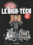 Monsieur B - Le high-tech.