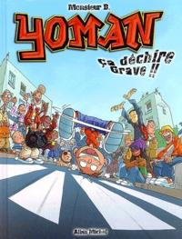 Monsieur B - Yoman Tome 2 : Ca déchire grave !!.